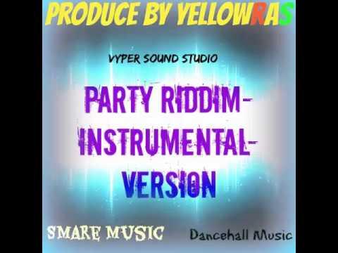 Party Riddim-Instrumental-Version-Beats-2015-Dancehall Music-Guyana-Produce By YellowRas