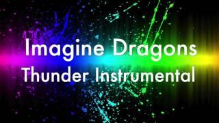Imagine Dragons Thunder (Unofficial Instrumental)