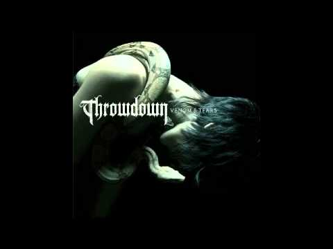 Throwdown - Venom And Tears (2007) (Full Album)