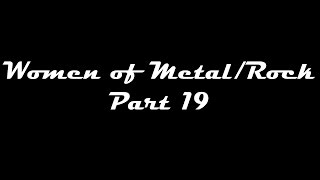 Women Of Metal/Rock Part 19