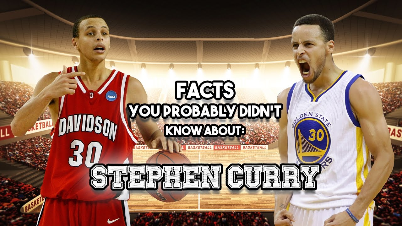 20 Things You Didnt Know About Play >> Stephen Curry 20 Facts You Probably Didn T Know Youtube