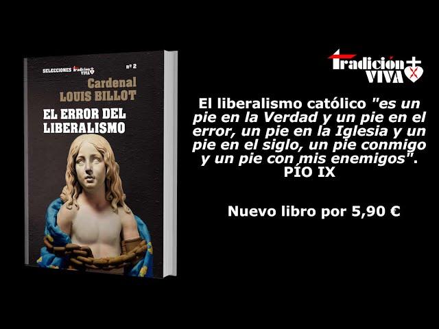 El error del liberalismo, por el Cardenal Louis Billot