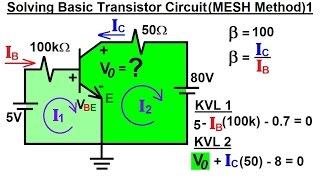 Electrical Engineering: Ch 3: Circuit Analysis (34 of 37) Solving Basic Transistor Circuit (MESH) 1