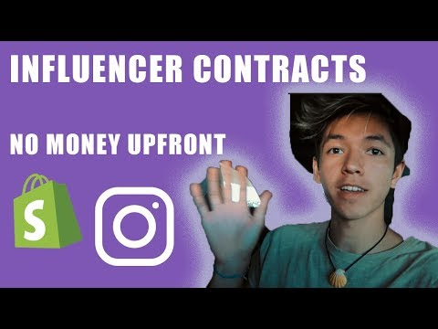 INFLUENCER CONTRACTS - HOW TO GET TRAFFIC WITH NO MONEY UPFRONT FOR YOUR SHOPIFY DROPSHIPPING STORE