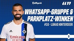 WhatsApp-Gruppe und Parkplatz-Winken | HSV-Stürmer Lukas Hinterseer im Talk