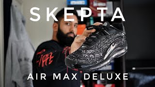 4a756d2473fa Skepta X Nike Air Max Deluxe - On Foot   Review