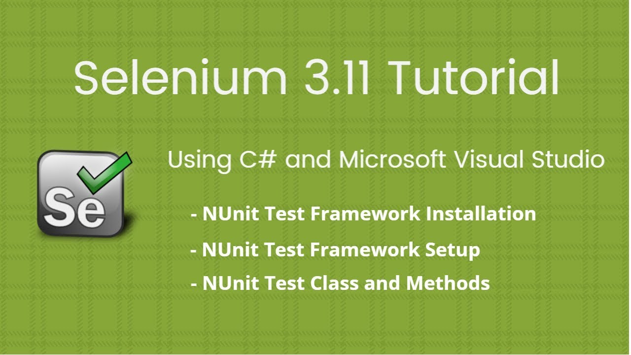 Selenium c# tutorial nunit, data driven framework youtube.
