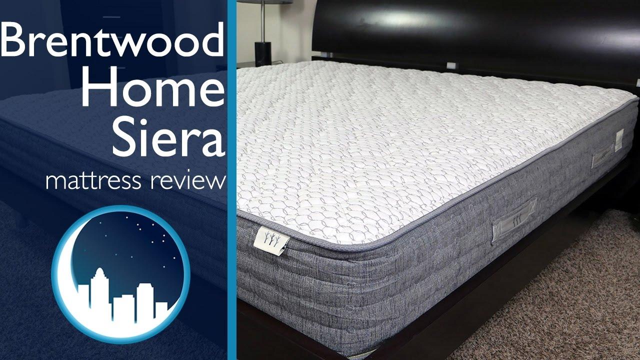 brentwood home sierra mattress review - Brentwood Mattress