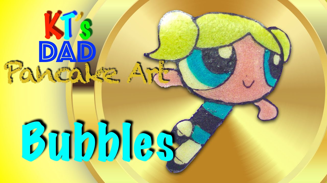 Pancake Powerpuff Girls Bubbles By Kts Dad Pancake Art -7656