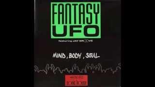 Fantasy UFO - Mind, Body, Soul (Jam Rock Style)