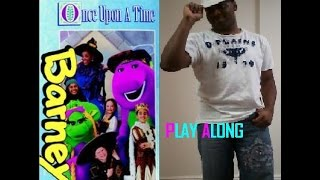 Watch Barney Once Upon A Time video