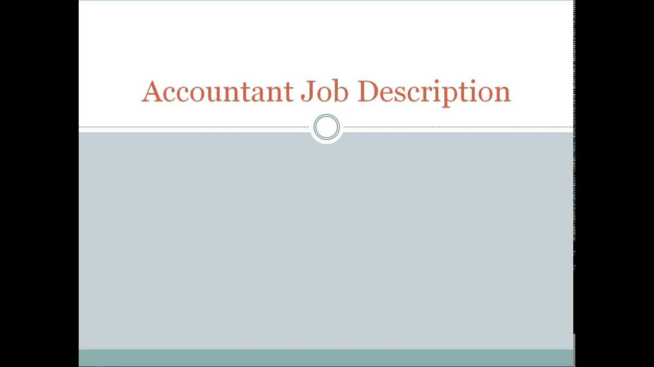 Accountant Job Description YouTube – Accountant Job Description