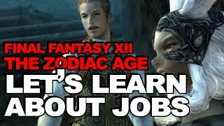 Job Guide: Final Fantasy XII The Zodiac Age