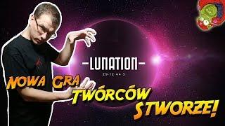 Lunation | nowa gra autorów Stworze!