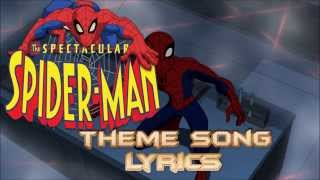 Spectacular Spider Man Theme Song With Lyrics