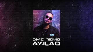 DMC REMO - Ayılaq (Official Music Video)