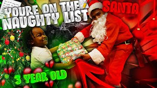 I DRESSED UP AS SANTA AND TOLD A 3 YEAR OLD HE WAS ON THE NAUGHTY LIST! (HE CRIED)