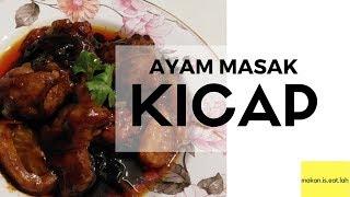 Simple & Easy Ayam Masak Kicap ...