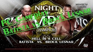 Brock Lesnar vs Batista  /Hell in a Cell/ [WWE 2K15] -PC (8xMSAA)