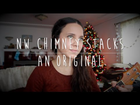 NW Chimney Stacks - Original Song by Isabeau