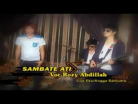 Rozy Abdillah - Sambate Ati (Official Music Video)