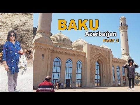 Baku Azerbaijan 2019 | Part 2 Tour Attractions Video