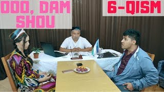 OOO, Dam Shou! 6-QISM.