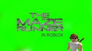 WELCOME TO DAH MAZE ~ Roblox The Maze Runner