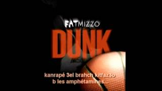 Fat Mizzo - DUNK (w/ Lyrics)