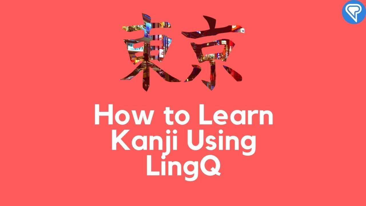 How to Learn Kanji Using LingQ