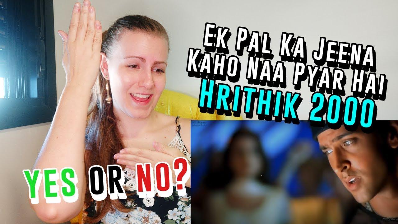 Download 'Hrithik 2000' Foreigner Reaction   Ek Pal Ka Jeena Kaho Naa Pyar Hai