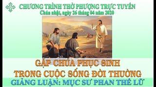 HTTL BẾN TRE - Chương trình thờ phượng Chúa - 26/04/2020