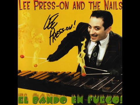 Lee Press-On And The Nails - Mexican Radio (Wall Of Voodoo Swing Cover)
