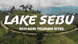 Lake Sebu - Agri-Eco Tourism Destination