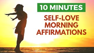 Morning Affirmations for Self Love   10 Minute Meditation