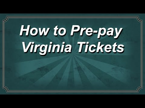 How To Pre-pay Virginia Tickets