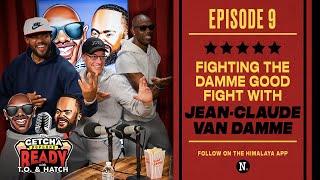 Getcha Popcorn Ready EP #9: Jean-Claude Van Damme Hollywood Hero | Terrell Owens