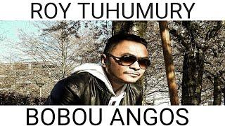 Roy Tuhumury bobou anggos