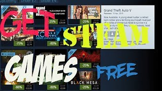 Get Any Steam Game For Free | 2018 |