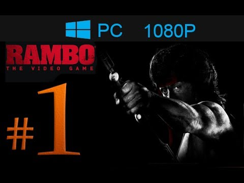 Rambo The Video Game Walkthrough Part 1 [1080p HD] - First ...