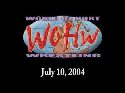 World Of Hurt Wrestling -  July 14, 2004