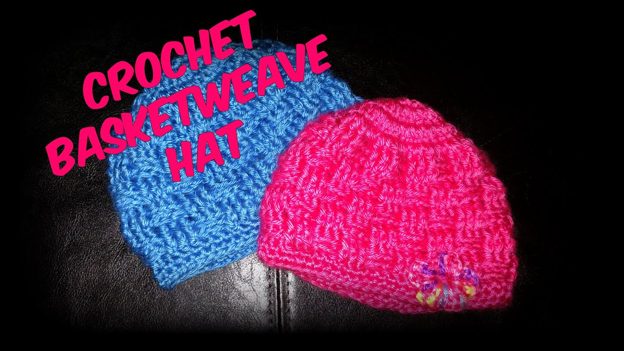 Crochet basket weave baby hat youtube crochet basket weave baby hat bankloansurffo Choice Image