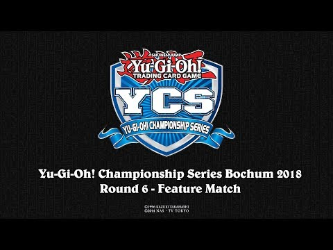YCS Bochum 2018: Round 6 Feature Match