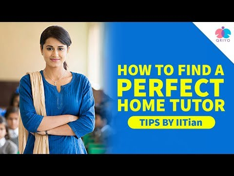 How To Find A Perfect Home Tutor | होम टीचर कैसे खोजे