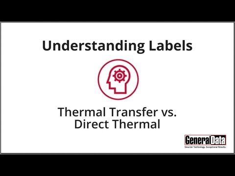 Understanding Labels: Thermal Transfer vs  Direct Thermal
