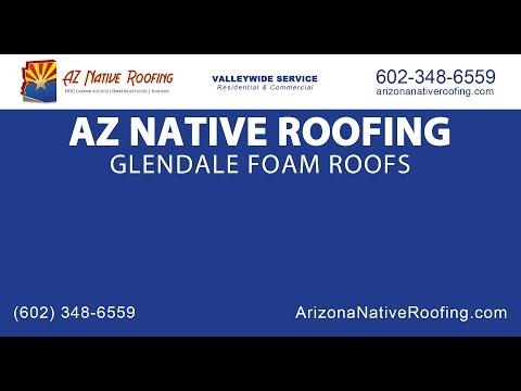 Glendale Foam Roofs | AZ Native Roofing