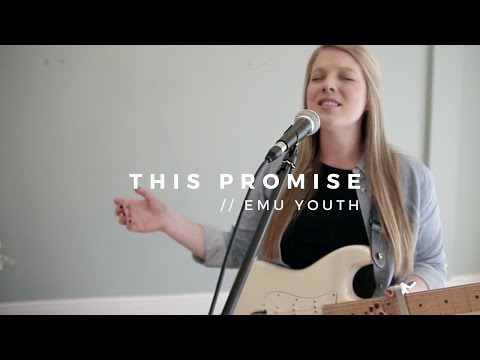 This Promise // Emu Youth