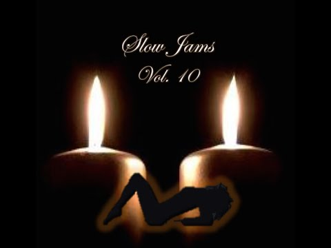 Slow Jams - Vol. 10