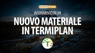 Inserimento di un nuovo materiale in TermiPlan