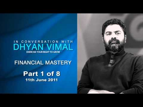 In Conversation with Dhyan Vimal - Financial Mastery (Part 1)